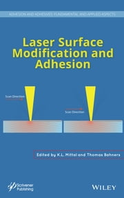 Laser Surface Modification and Adhesion ebook by K. L. Mittal,Thomas Bahners