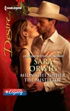 Midnight Under the Mistletoe ebook by Sara Orwig