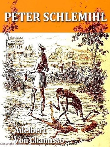 Peter Schlemihl [Illustrated] ebook by Adelbert von Chamisso,John Bowring, Translator