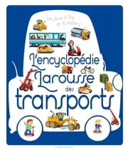 L'encyclopédie Larousse des transports ebook by Agnès Besson