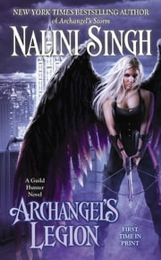 Archangel's Legion ebook by Nalini Singh