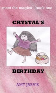 Crystal's Birthday ebook by Amy Jarvis