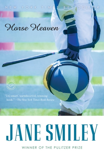 Horse Heaven - A Novel ebook by Jane Smiley