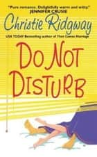 Do Not Disturb ebook by