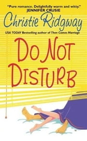Do Not Disturb ebook by Christie Ridgway