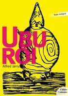 Ubu Roi ebook by Alfred Jarry