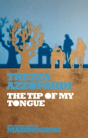 Tip of My Tongue ebook by Trezza Azzopardi