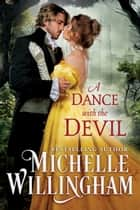 A Dance with the Devil ebook by Michelle Willingham