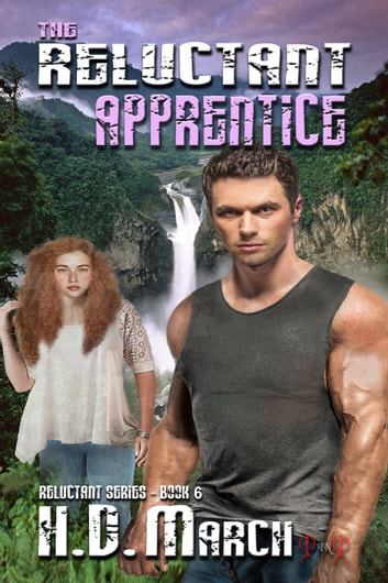 The Reluctant Apprentice ebook by H.D. March
