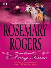 A Daring Passion ebook by Rosemary Rogers