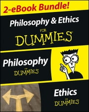 Philosophy & Ethics For Dummies 2 eBook Bundle: Philosophy For Dummies & Ethics For Dummies ebook by Consumer Dummies