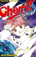 Cherry! - Episode 1-2 ebook by Mito Orihara