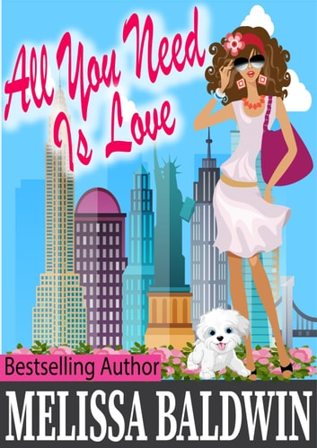 All You Need is Love (Love in the City Book 2) ebook by Melissa Baldwin
