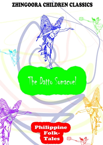 The Datto Somacuel ebook by Clara Kern Bayliss