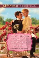 Marrying the Preacher's Daughter ebook by Cheryl St.John
