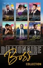 The Billionaire Bosses Collection ebook by Maureen Child, Kat Cantrell, Merline Lovelace,...