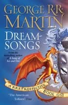 Dreamsongs - A RRetrospective ebook by