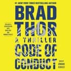 Code of Conduct - A Thriller luisterboek by Brad Thor