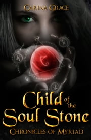 Child of the Soul Stone ebook by Carina Grace
