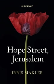 Hope Street, Jerusalem ebook by Irris Makler
