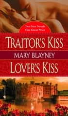 His last lover ebook by mary blayney 9781311387950 rakuten kobo traitors kisslovers kiss ebook by mary blayney fandeluxe Epub