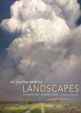 Art Journey America Landscapes: 89 Painters' Perspectives ebook by Kathy Kipp