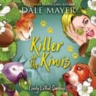 Killer in the Kiwis audiobook by