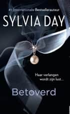 Betoverd ebook by Sylvia Day,Marike Groot,Sander Brink