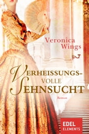 Verheissungsvolle Sehnsucht ebook by Veronica Wings