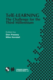 TelE-Learning - The Challenge for the Third Millennium ebook by Mike Kendall, Don Ebdon