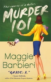 Murder 101 ebook by Maggie Barbieri