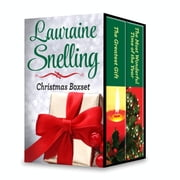 The Lauraine Snelling Christmas Box Set - The Finest Gift\The Most Wonderful Time of the Year ebook by Lauraine Snelling