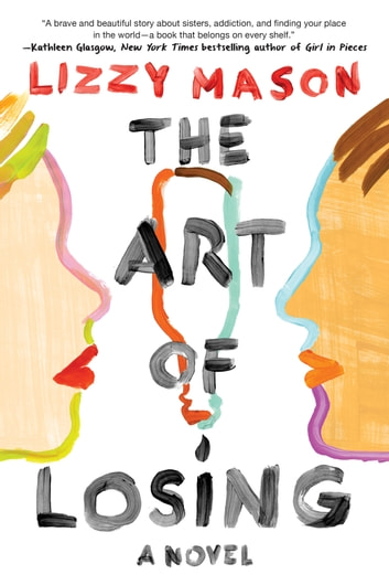 The Art of Losing ebook by Lizzy Mason