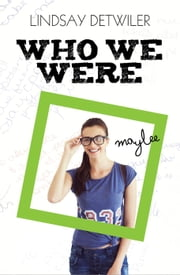 Who We Were ebook by Lindsay Detwiler