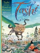Tashi and the Mixed-up Monster eBook by Anna Fienberg, Barbara Fienberg, Kim Gamble