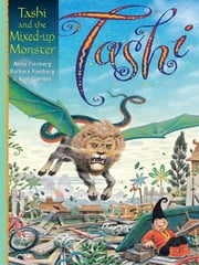 Tashi and the Mixed-up Monster ebook by Anna Fienberg,Barbara Fienberg,Kim Gamble