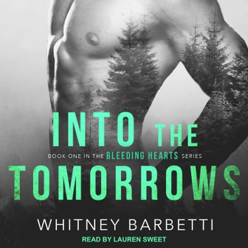Into the Tomorrows audiobook by Whitney Barbetti