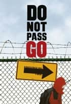 Do Not Pass Go ebook by Kirkpatrick Hill