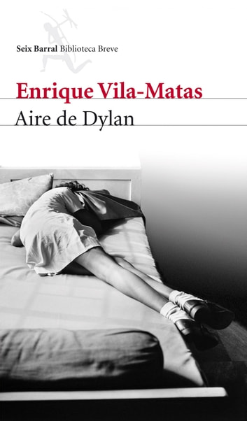 Aire de Dylan eBook by Enrique Vila-Matas
