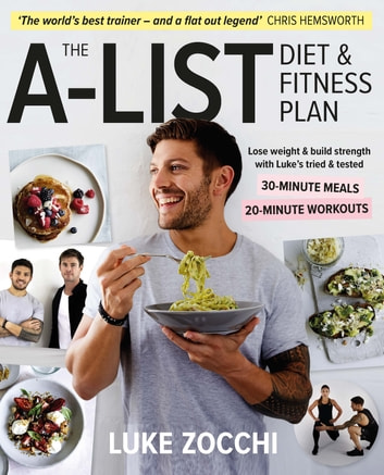 The A-List Diet & Fitness Plan 電子書 by Luke Zocchi