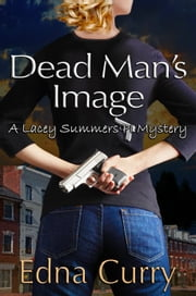 Dead Man's Image ebook by Edna Curry