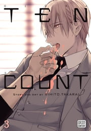 Ten Count, Vol. 3 (Yaoi Manga) ebook by Rihito Takarai