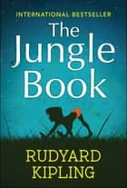 The Jungle Book ebook by Rudyard Kipling, SBP Editors