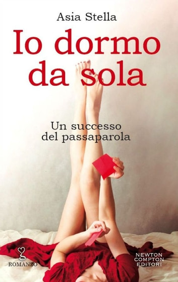 Io dormo da sola ebook by Asia Stella