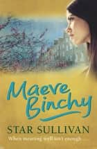 Star Sullivan ebook by Maeve Binchy, Maeve Binchy