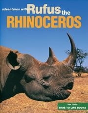 Rufus the Rhinoceros ebook by Jan Latta