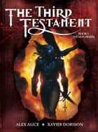 The Third Testament: The Lion Awakes ebook by Alex Alice, Xavier Dorison