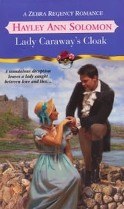 Lady Caraway's Cloak ebook by Hayley Ann Solomon