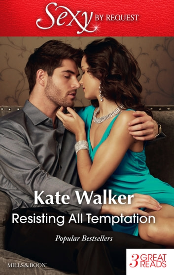 Resisting All Temptation/A Question Of Honour/The Konstantos Marriage Demand/Saturday's Bride ebook by Kate Walker