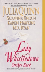 Lady Whistledown Strikes Back ebook by Julia Quinn,Karen Hawkins,Suzanne Enoch,Mia Ryan